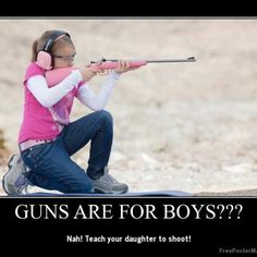 Guns are for boys??? Nah! Teach your daughters to shoot! #SecondAmendment