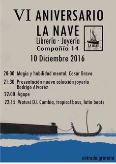 VI ANIVERSARIO DE LA NAVE,SÁBADO 10DE DICIEMBRE:MAGIA+ PRESENTACIÓN COLECCIÓN JOYERÍA+ÁGAPE+WATUSI DJ. ENTRADA LIBRE https://www.facebook.com/events/1691613234485280/ …