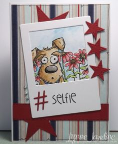 inspired by one I saw on my buddy Benzi's gallery and based on the tutorial on SCS for selfie cards. For my card, I used one of the pups from the new Tim Holtz set, and my flowers in the background are from Eat Cake Graphics: 7005-I Coneflowers Coloured with watercolour pencils. Clear gloss added to his eyes and nose, glitter to his collar, and then my flowers also covered with my clear glitter pen. Little stars mounted on dimensionals. Links to stamps used on my blog: http:/&#x...