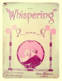 """Whispering"" ~ Vintage sheet music cover."