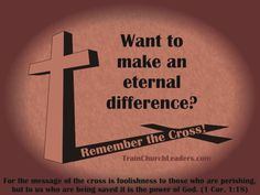 Let's make sure we don't minimize the power of the cross by how we live, by how we serve.