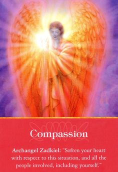 "Daily Inspiration Archangel Zadkiel Compassion - ""Soften your heart with respect to this situation, and all the people involved, including yourself.  ~SHR~ 9/14/2013 soulfulheartreadings.com"