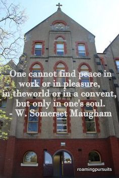 Abbotsford Convent Somerset Maugham, Finding Peace, Cabin, House Styles, Quotes, Home Decor, Quotations, Decoration Home, Room Decor