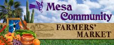 Mesa Community Farmers Market  in Mesa, Arizona