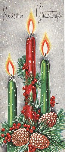 Seasons Greetings (vintage holiday card) - I always loved any Christmas image with a trio of candles and evergreens, baubles, etc! Images Vintage, Vintage Christmas Images, Retro Christmas, Vintage Holiday, Christmas Pictures, Christmas Art, Christmas Holidays, Beautiful Christmas, Vintage Greeting Cards