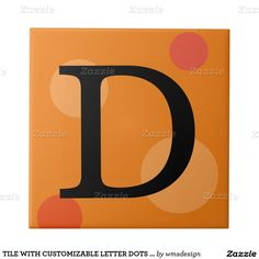 TILE WITH CUSTOMIZABLE LETTER DOTS AND BACKGROUND