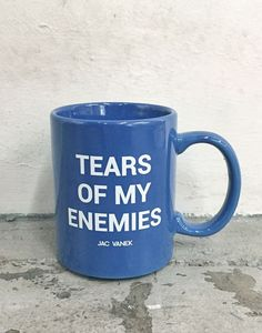"Can't just let all the tears of your enemies just get lost in the universe! You can now keep them in your handy dandy ""tears of my enemies"" mug! Blue ceramic mug with white graphic. 3 inches in he"
