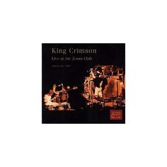 King Crimson - Collector's Club: 1972.10.13 Zoom (CD)