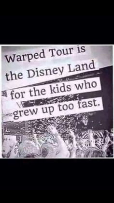 Too true..... my dad won't let me go. These bands have saved my life and I need to go see them live