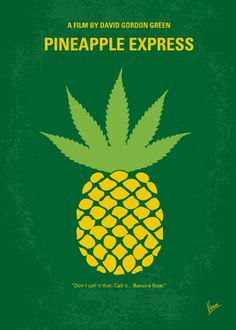 Pineapple Express (2008) ~ Minimal Movie Poster by Chungkong #amusementphile