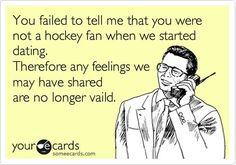 haha yes! Needs to like hockey!