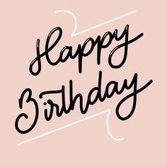 Happy Birthday Hand Lettering, Happy Birthday Calligraphy, Happy Birthday Drawings, Happy Birthday Best Friend, Happy Birthday Funny, Happy Birthday Quotes, Happy Birthday Images, Birthday Wishes Messages, Handwritten Typography