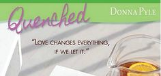 """""""Love changes everything, if we let it.""""  #Quenched #faith #books #love @concordiapub"""