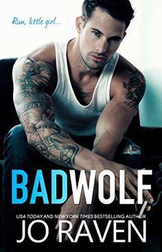 Bad Wolf: A Contemporary Bad Boy Next Door Standalone Romance by Jo Raven et al., http://www.amazon.com/dp/B079L6XM9C/ref=cm_sw_r_pi_dp_U_xs_xecPAbA34HHSN