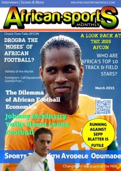 Get your digital subscription/issue of African Sports Monthly-March 2015 Magazine on Magzter and enjoy reading the magazine on iPad, iPhone, Android devices and the web. Windows 8, Looking Back, You Got This, Athlete, Mac, Soccer, Android, Museum, African