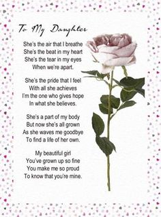 Happy Birthday Wishes For Daughter From Mom And Dad Birthday Poems For Daughter Birthday Poems. Birthday Quotes For Daughter Birthday Quotes. Mom Quotes From Daughter, I Love My Daughter, My Beautiful Daughter, Mother To Daughter Poems, Poems For Daughters, Mother Daughter Relationships, Mother Mother, Grandmother Quotes, Birthday Wishes For Daughter