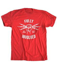 Fully Involved- Graduate Tee Red
