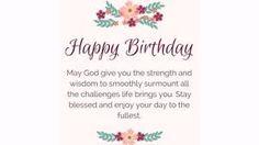 pinterest birthday wishes - Google Search Birthday Wishes, Happy Birthday, Blessed, Wisdom, Google Search, Happy Brithday, Special Birthday Wishes, Urari La Multi Ani, Happy Birthday Funny