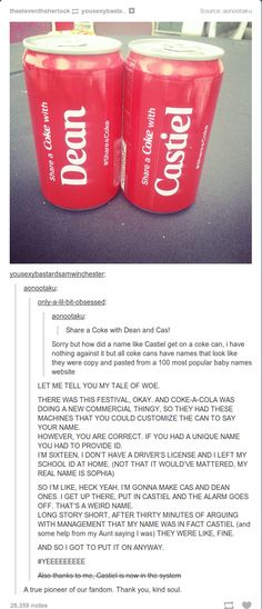 who knows maybe someday we'll be in the store and we'll just see a castiel coke can sitting there thanks to that one awesome person on tumblr