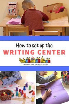 How to Set Up the Preschool Writing Center