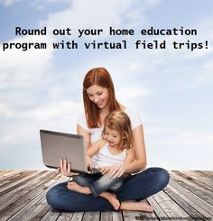 Spice up Your Homeschool With Virtual Field Trips
