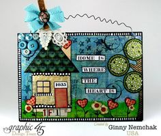 Home Is Where The Heart Is Mixed Media Wall Hanging with Graphic 45 by Ginny Nemchak #graphic45