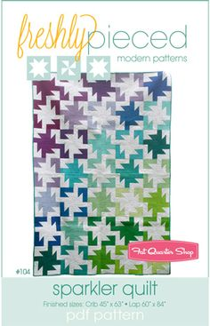Sparkler Downloadable Quilt Pattern by Freshly Pieced, perfect for your stash of solids!