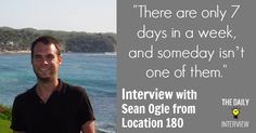 How to Become Location Independent with Sean Ogle from Location 180