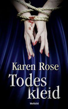 """""""Todeskleid"""" von Karen Rose #Krimi #Thriller #Weltbild"""
