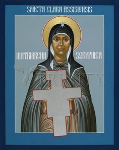 """St. Clare of Assisi: Seraphic Matriarch 