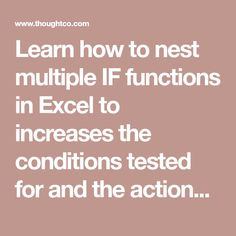 Learn how to nest multiple IF functions in Excel to increases the conditions tested for and the actions carried out by the function.