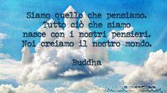 BUDDHA - SIAMO QUELLO CHE PENSIAMO...