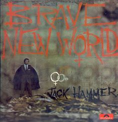 "JACK HAMMER ""Brave New World"" 1966 Polydor. Backed by England's best Mod-Jazz players from GEORGIE FAME'S band, ""LIBRARY MUSIC"" session players & C.C.S.  Top Mod tracks like ""Down The Subway"" & ""Switchblade Operator"".. JACK HAMMER got his start writing for others like NINA SAMONE (later covered by NICK CAVE),WANDA JACKSON & ""Great Balls of Fire""w/OTIS BLACKWELL. After a stint in THE PLATTERS he lived in Europe making""Twist"" records, this lp +his ""Colour Combination""/ ""SWIM"" Youngblood 45 in…"