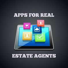Apps for Real Estate Agents #realestate