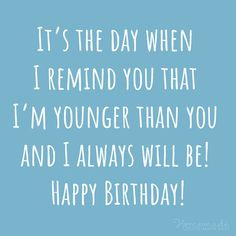 Happy birthday wishes for brother. Funny or heart-touching quotes & messages for older or younger brothers to wish them an amazing birthday. Happy Birthday Card Messages, Birthday Message For Brother, Birthday Wishes For Boyfriend, Happy Birthday Wishes Quotes, Birthday Card Sayings, Best Birthday Wishes, Funny Birthday Cards, Funny Brother Birthday Quotes, Birthday Gifts