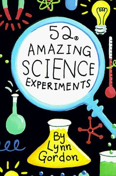 52 Amazing Science Experiments (52 Series) Chronicle Books