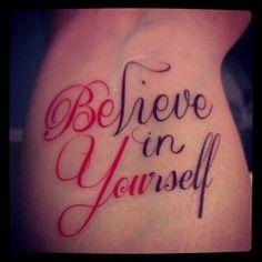 Tattoo Believe in yourself