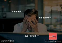 If you don't have leads you don't have sales… and no sales means no business! Don't worry get listed with us if you're a pro. For registrations visit www.in.youfindpro.com or contact us on +91-22-40167394 / +91-11-24374129. #youfindproindia #ProfessionalServicesApp