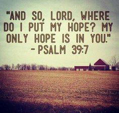 """a reminder to read and reread the psalms and listen to """"only hope"""" my whole birth ;P"""