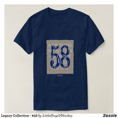 Legacy Collection - #58 T-Shirt
