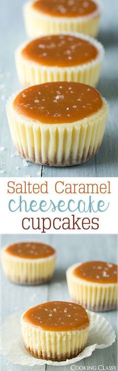 Salted Caramel Cheesecake Cupcakes - these are one of my favorite desserts! So so good! more here