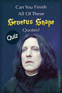 This Harry Potter trivia quiz will test your quotes knowledge by asking you to finish all of these Severus Snape quotes. Severus Snape Quotes, Harry Potter Quiz, Harry Potter Severus Snape, Harry Potter Decor, Harry Potter Movies, Hermione Granger, Draco Malfoy, Trivia Quiz, Trivia Questions
