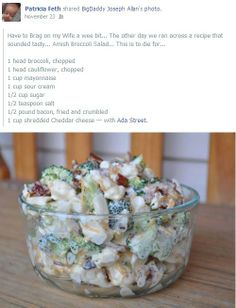 Amish Broccoli Salad (Mix mayo, sour cream, sugar, and salt in a separate bowl to make the dressing. Pour over broccoli and cauliflower and stir. Add bacon and cheese and fold in at the end. Amish Recipes, New Recipes, Salad Recipes, Cooking Recipes, Favorite Recipes, Healthy Recipes, Healthy Foods, Dutch Recipes, Eating Healthy