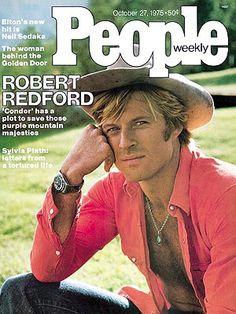 photo | Heartthrobs, Show Some Skin, Robert Redford Cover, When They Were Young, Robert Redford