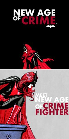 Batwoman: New age of crime. Meet the new age of crime fighter.
