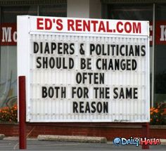 Funny pictures about Diapers and Politicians. Oh, and cool pics about Diapers and Politicians. Also, Diapers and Politicians photos. Jesse Ventura, Info Board, Bill Of Rights, Robin Williams, Politicians, Funny Signs, That Way, True Stories, Wise Words