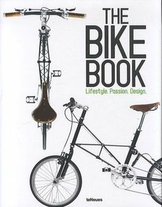 The Bike Book: Passion, Lifestyle, Design (English, German and French Edition) by teNeues. $41.97. 220 pages. Publisher: teNeues; Bilingual edition (August 15, 2012). Save 30% Off!