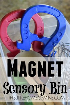 Hands-On Science: Magnet Sensory Bin - This Little Home of Mine