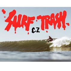 SuRf TrAsH - to all you dudes that never cared about the contest circuit, buy your surfboards at yard sales and have holes in your wetsuits, this ones for you. #cyclezombies #surftrash