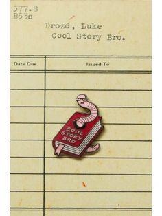 Cool Story Bro Pin